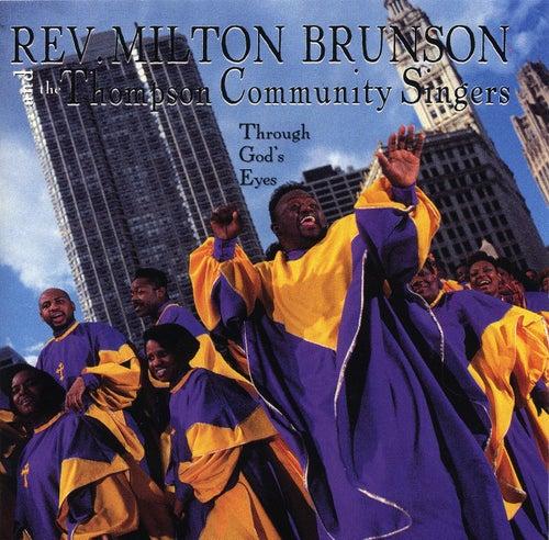 Through God's Eyes by Rev. Milton Brunson