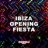 Ibiza Opening Fiesta by Various Artists