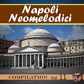 Neomelodici Compilation, Vol. 11 by Various Artists