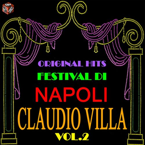 Original Hits Festival di Napoli: Claudio Villa, Vol. 2 by Claudio Villa