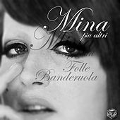 Mina: folle banderuola, Vol. 7 by Various Artists