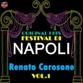 Original Hits Festival di Napoli: Renato Carosone, Vol. 1 by Renato Carosone