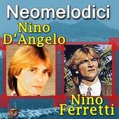 Nino D'Angelo & Nino Ferretti by Various Artists