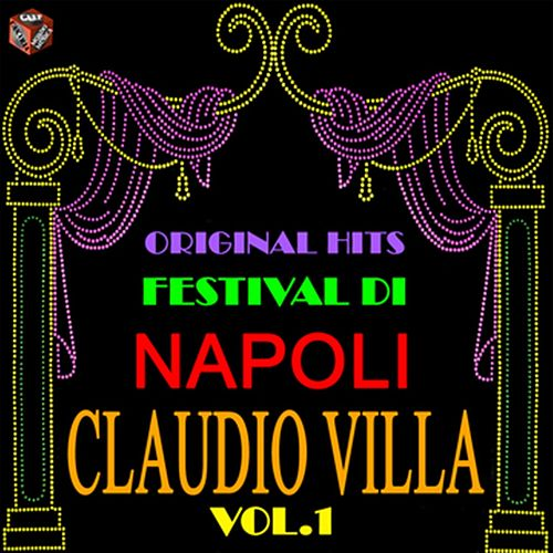 Original Hits Festival di Napoli: Claudio Villa, Vol. 1 by Claudio Villa