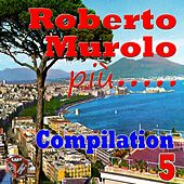 Roberto Murolo: Compilation, Vol. 5 by Various Artists
