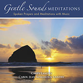 Gentle Sounds Meditations by Various Artists