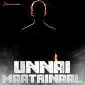 Unnai Maatrinaal by Various Artists