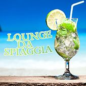 Lounge da Spiaggia by Various Artists