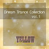 Dream Trance Collection, Vol. 1 - EP by Various Artists