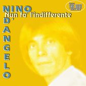 Nun fa l'indifferente by Nino D'Angelo