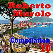 Roberto Murolo: Compilation, Vol. 10 by Various Artists