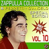 Carmelo Zappulla, Ferretti & D'Angelo Collection, Vol. 10 by Various Artists