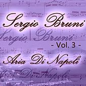 Sergio Bruni: aria di Napoli, Vol. 3 by Various Artists