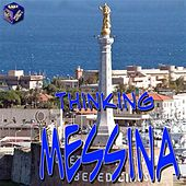 Thinking Messina by Various Artists