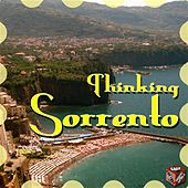 Thinking Sorrento by Various Artists