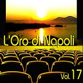 L'oro di Napoli: Gold Collection, Vol. 17 by Various Artists