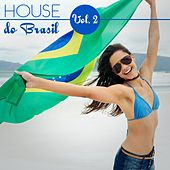 House Do Brasil, Vol. 2 by Various Artists