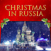 Christmas in Russia by Russian State Chorus