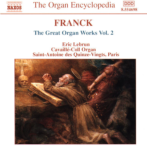 The Great Organ Works Vol. 2 by Cesar Franck
