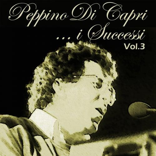 Peppino Di Capri: I successi, Vol. 3 von Peppino Di Capri