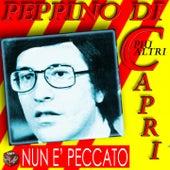 Peppino Di Capri: Nun E' Peccato by Various Artists