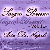 Sergio Bruni: aria di Napoli, Vol. 11 by Various Artists
