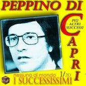Peppino Di Capri: I successissimi (Nessuno al mondo) by Various Artists