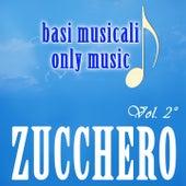 Basi Musicali: Zucchero, Vol. 2 by Zucchero