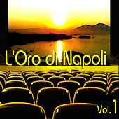L'oro di Napoli: Gold Collection, Vol. 1 by Various Artists