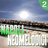 Napoli Neomelodici, Vol. 2 by Various Artists