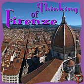 Thinking of Firenze by Various Artists