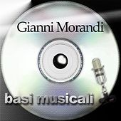 Basi musicali: Gianni Morandi by Gianni Morandi