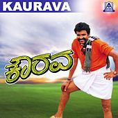 Kaurava (Original Motion Picture Soundtrack) by Various Artists