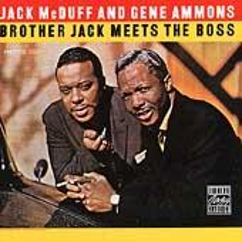 Brother Jack Meets The Boss by Jack McDuff