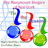 'Tis the Season by Marymount Singers of New York