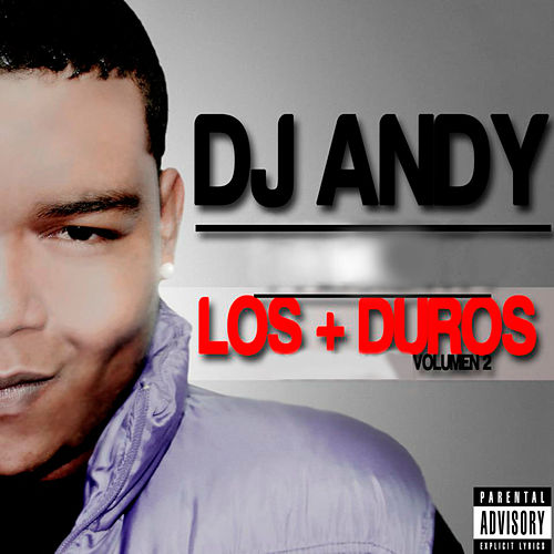 Los + Duros, Vol. 2 by Dj Andy