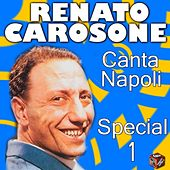 Renato Carosone: canta Napoli Special, Vol. 1 by Various Artists