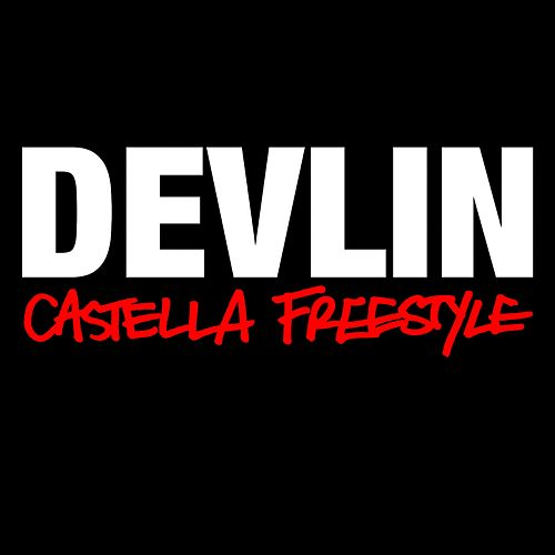 Castella Freestyle by Devlin
