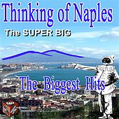 Tutta Napoli: The Super Big / The Super Hits by Various Artists