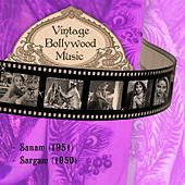 Vintage Bollywood Music: Sanam (1951), Sargam (1950) by Various Artists