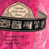 Vintage Bollywood Music: Satta Bazar (1959), Sazaa (1951), Shabab (1954) by Various Artists
