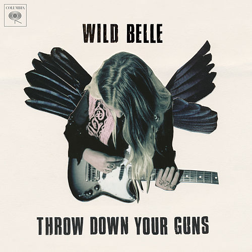 Throw Down Your Guns (Album Version) by Wild Belle