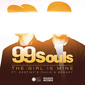 The Girl Is Mine featuring Destiny's Child & Brandy (Remixes) - EP by 99 Souls