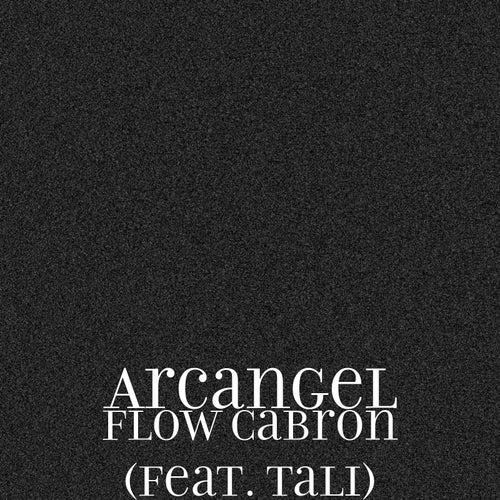 Flow Cabron (feat. Tali) by Arcangel