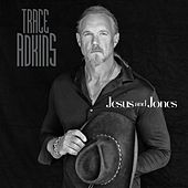 Jesus and Jones by Trace Adkins