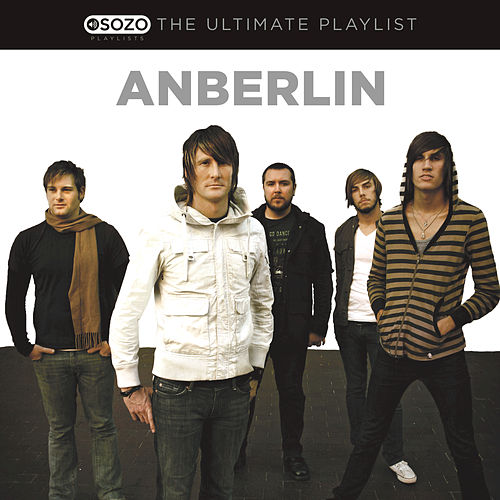 The Ultimate Playlist by Anberlin