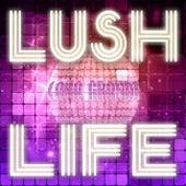 Lush Life by Lana Grande