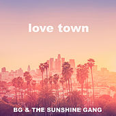Love Town by B.G.