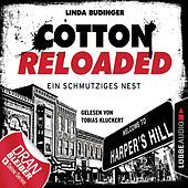 Cotton Reloaded, Folge 40: Ein schmutziges Nest by Jerry Cotton
