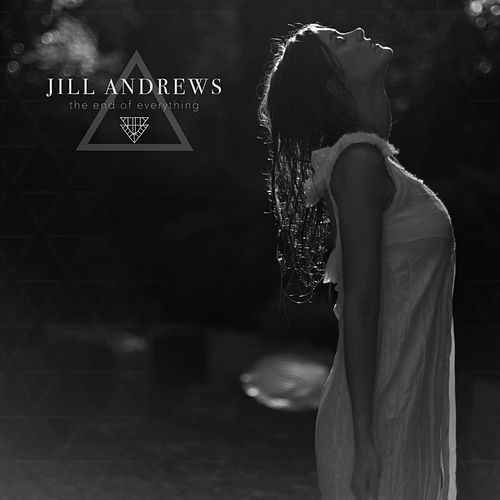 The End of Everything by Jill Andrews